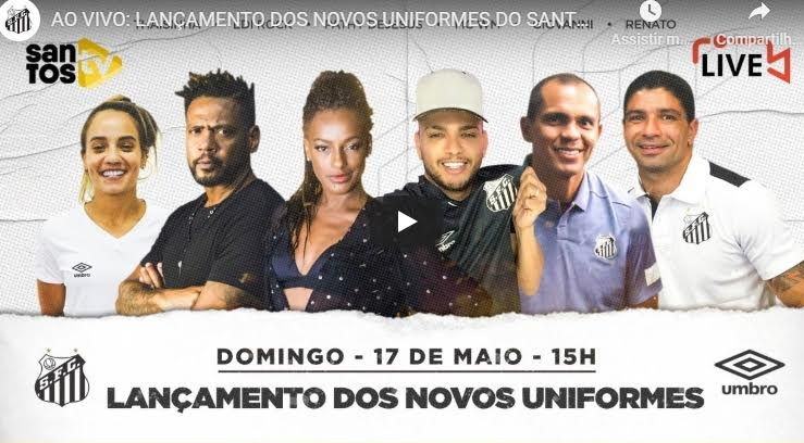Umbro repete estratégia e apresenta camisas do Santos em live